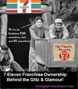 7-Eleven Franchise on UnhappyFranchisee.Com