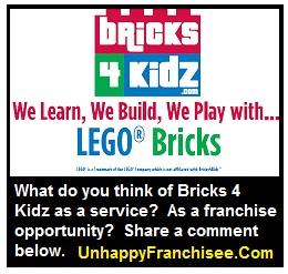 BRICKS 4 KIDS Franchise Complaints - Unhappy Franchisee