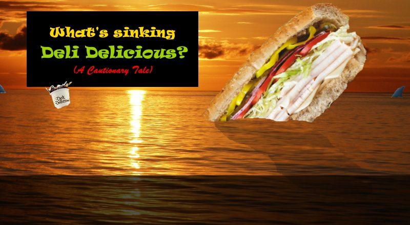 Deli Delicious Sinking